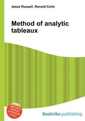 Method of Analytic Tableaux  by  Jesse Russell