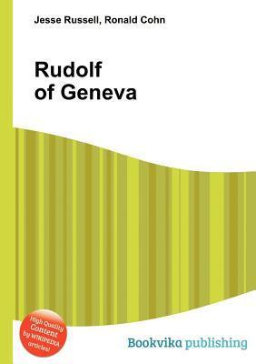 Rudolf of Geneva Jesse Russell