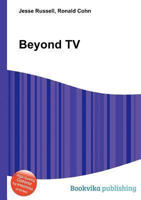Beyond TV Jesse Russell