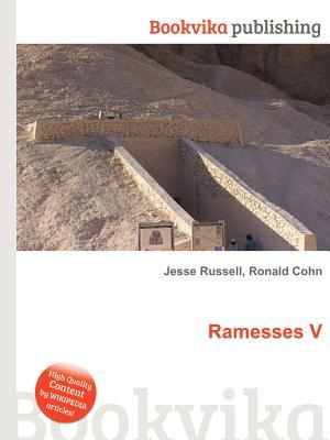 Ramesses V  by  Jesse Russell