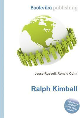 Ralph Kimball  by  Jesse Russell