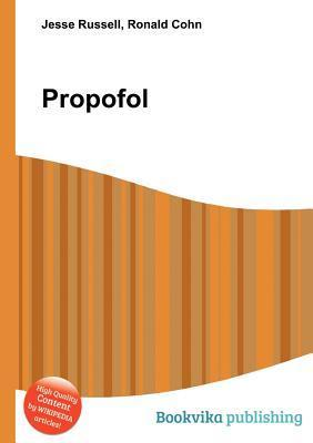 Propofol  by  Jesse Russell