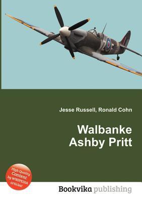 Walbanke Ashby Pritt Jesse Russell