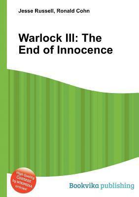Warlock III: The End of Innocence  by  Jesse Russell
