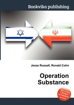Operation Substance  by  Jesse Russell