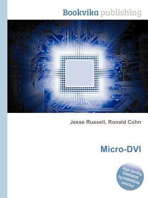 Micro-DVI  by  Jesse Russell