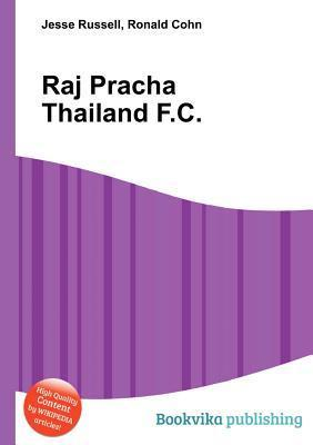 Raj Pracha Thailand F.C.  by  Jesse Russell