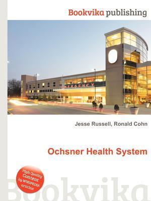 Ochsner Health System Jesse Russell