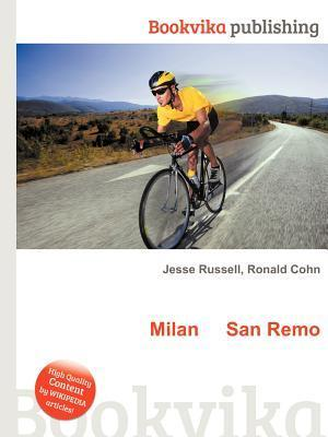 Milan San Remo  by  Jesse Russell