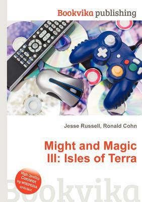 Might and Magic III: Isles of Terra Jesse Russell