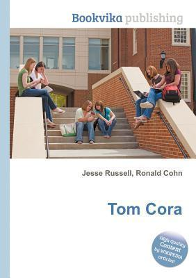 Tom Cora  by  Jesse Russell