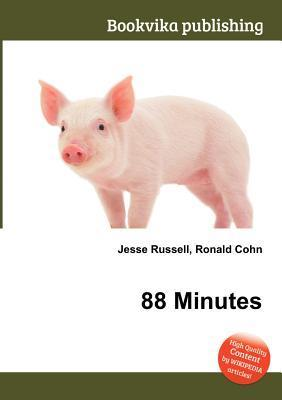 88 Minutes  by  Jesse Russell