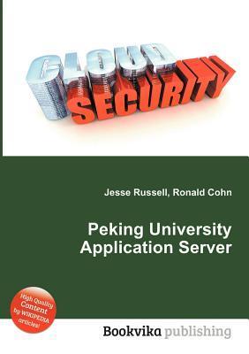 Peking University Application Server  by  Jesse Russell