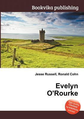 Evelyn ORourke  by  Jesse Russell