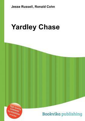 Yardley Chase  by  Jesse Russell