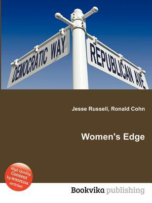 Womens Edge  by  Jesse Russell