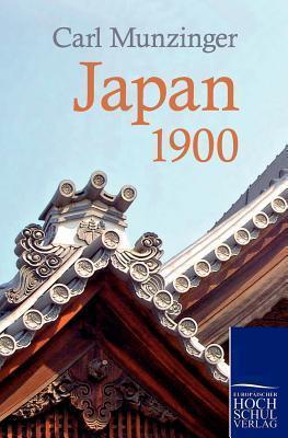 Japan 1900  by  Carl Munzinger