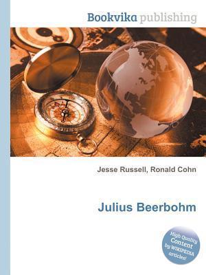 Julius Beerbohm  by  Jesse Russell