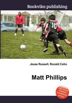Matt Phillips Jesse Russell