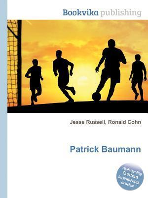 Patrick Baumann  by  Jesse Russell