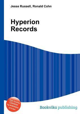 Hyperion Records  by  Jesse Russell