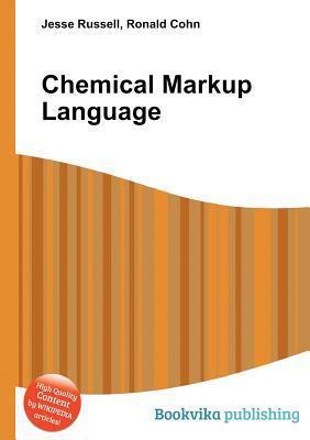 Chemical Markup Language Jesse Russell