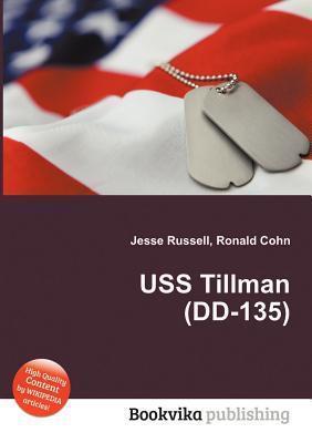USS Tillman (DD-135)  by  Jesse Russell
