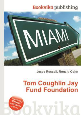 Tom Coughlin Jay Fund Foundation  by  Jesse Russell