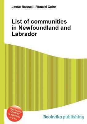 List of Communities in Newfoundland and Labrador Jesse Russell
