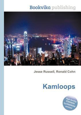 Kamloops  by  Jesse Russell