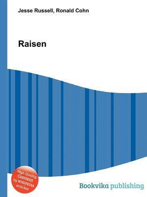 Raisen  by  Jesse Russell