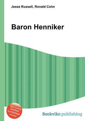 Baron Henniker  by  Jesse Russell
