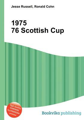 1975 76 Scottish Cup  by  Jesse Russell