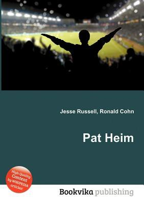 Pat Heim  by  Jesse Russell