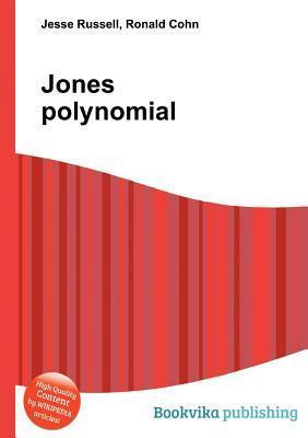 Jones Polynomial Jesse Russell
