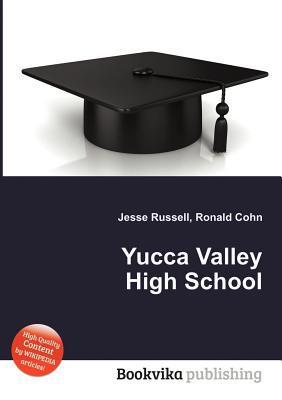 Yucca Valley High School  by  Jesse Russell