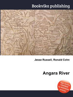 Angara River  by  Jesse Russell