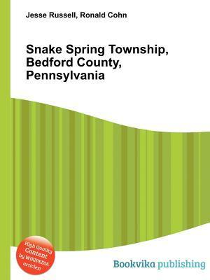 Snake Spring Township, Bedford County, Pennsylvania  by  Jesse Russell