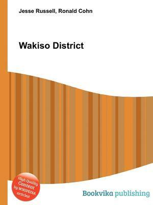 Wakiso District  by  Jesse Russell