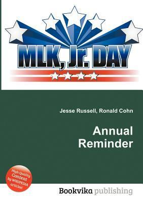 Annual Reminder  by  Jesse Russell