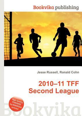 2010-11 Tff Second League  by  Jesse Russell