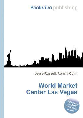 World Market Center Las Vegas  by  Jesse Russell