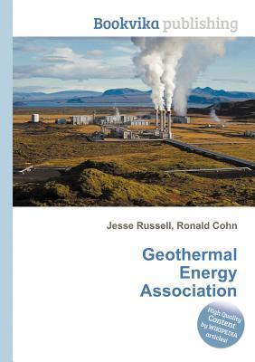 Geothermal Energy Association  by  Jesse Russell
