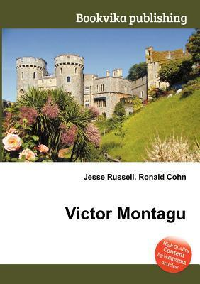 Victor Montagu  by  Jesse Russell