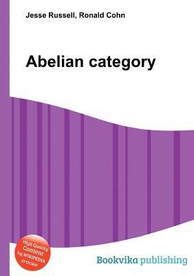 Abelian Category  by  Jesse Russell