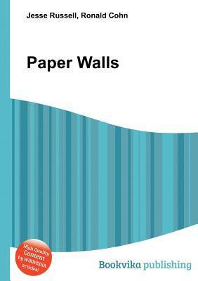 Paper Walls  by  Jesse Russell