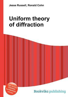 Uniform Theory of Diffraction  by  Jesse Russell