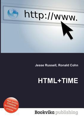 HTML+Time Jesse Russell