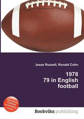 1978 79 in English Football  by  Jesse Russell