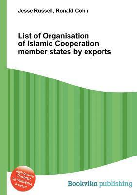 List of Organisation of Islamic Cooperation Member States Exports by Jesse Russell